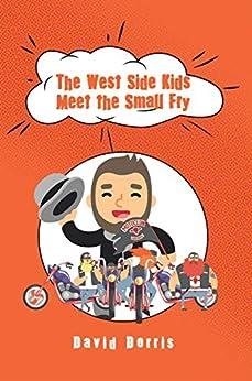 The West Side Kids Meet The Small Fry por David Dorris