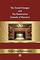 THE SOCIAL CHANGES AND THE RESTORATION COMEDY OF MANNERS