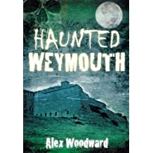 Haunted Weymouth