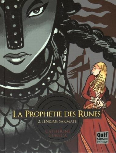 La Prophétie des Runes - tome 2 L'Enigme sarmate (2)