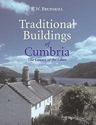 Traditional Buildings of Cumbria (Vernacular Buildings Series)