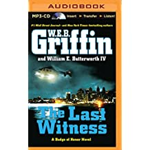 The Last Witness (Badge of Honor Novels)