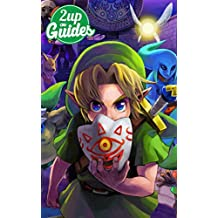 The Legend of Zelda: Majora's Mask 3D Strategy Guide & Game Walkthrough – Cheats, Tips, Tricks, AND MORE! (English Edition)