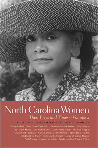 North Carolina Women: Their Lives and Times (Southern Women:  Their Lives and Times Book 2) (English Edition) -