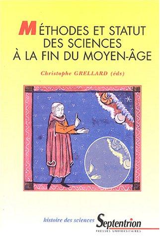 Méthodes et statut des sciences à la fin du Moyen Age