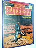 Die großen Edel-Western 35 Leutnant Blueberry Gebrochene Nase, 1. Auflage 1985, Ehapa Comic-Album