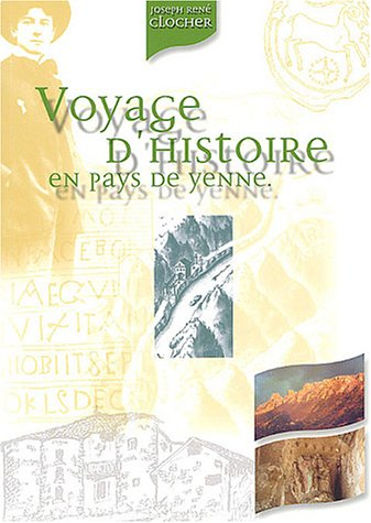 Voyage d'histoire en pays de Yenne