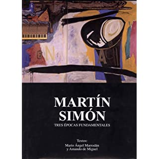 Martín Simón. Tres épocas fundamentales (Ensayo)