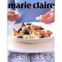 Recettes vite prêtes Marie-Claire