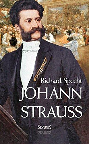 12 Strauß (Johann Strauss: Mit 12 Abbildungen Und Notenbeigaben)