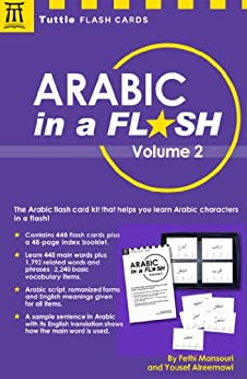 Arabic in a Flash Volume 2 (Tuttle Flash Cards) by [Mansouri, Fethi, Alreemawi, Yousef]