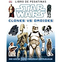Star Wars. Clones vs Droides: Libro de pegatinas (Star Wars Especiales)