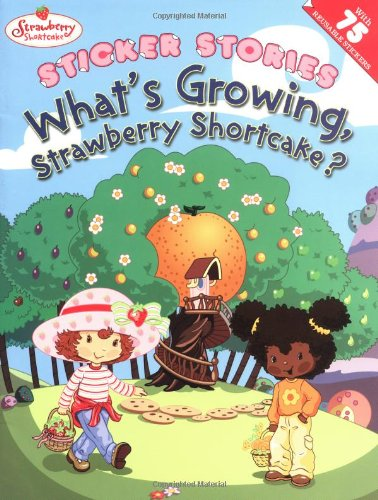 What's Growing, Strawberry Shortcake?