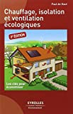 Telecharger Livres Chauffage isolation et ventilation ecologiques (PDF,EPUB,MOBI) gratuits en Francaise