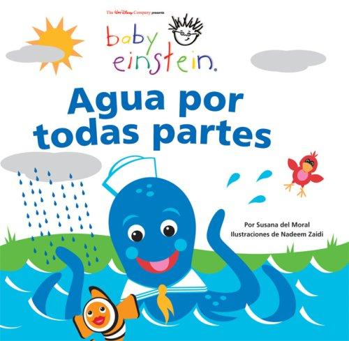 Agua Por Todas Partes / Water Everywhere (Baby Einstein)