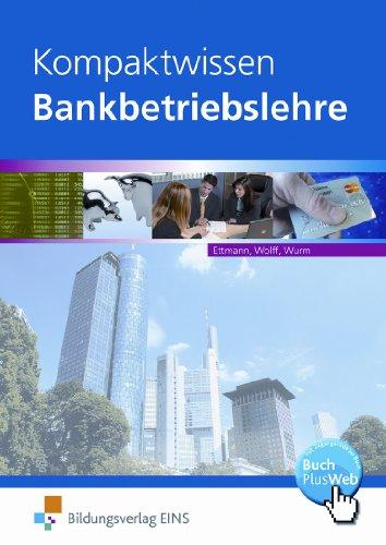 Bildungsverlag Eins Kompaktwissen Bankbetriebslehre: Schülerband