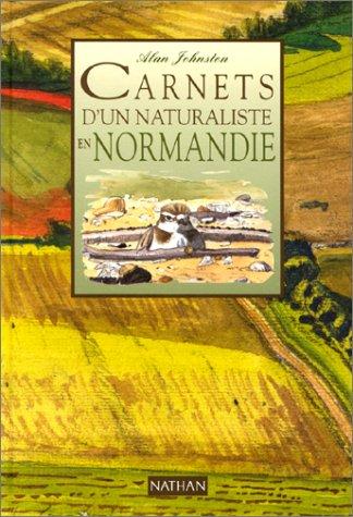 Carnets d'un naturaliste en Normandie