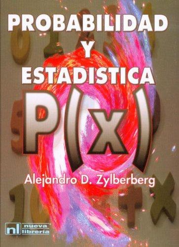 Probabilidad y Estadistica por Zylberberg