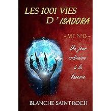 Les 1001 vies d'Isadora : Un Jour Ordinaire à la Laverie
