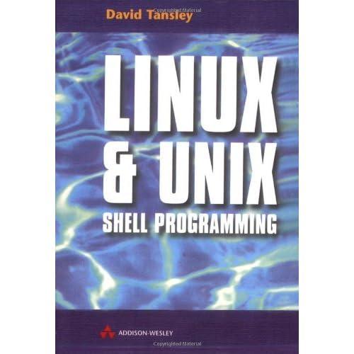 LINUX &UNIX Shell Programming by David Tansley (1999-12-17)