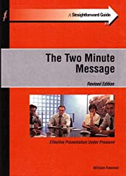 Applying the 'Two Minute Message' (electronic version): 'going beyond the elevator pitch'