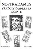 Nostradamus traduit d'après la Cabale