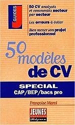 50 modèles de CV. Spécial CAP, BEP et bacs pros