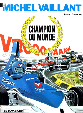 Michel Vaillant, tome 26 : Champion du monde