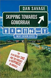 Skipping Toward Gomorrah: The Seven Deadly Sins and the Pursuit of Happiness in America