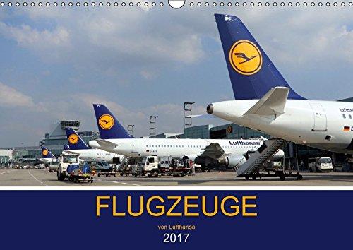 flugzeuge-von-lufthansa-2017-wandkalender-2017-din-a3-quer-auf-den-fotos-sind-die-verschiedenen-flug