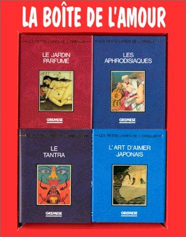 La boîte de l'amour. Le tantra, volume 1 - L'art d'aimer japonais, volume 2 - Les aphrodisiaques, volume 3 - Le jardin parfumé, volume 4 par C Delas