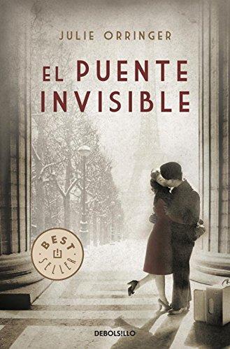 Descargar Libro Libro El puente invisible (BEST SELLER) de Julie Orringer