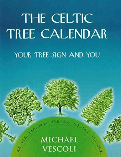 [(The Celtic Tree Calendar : Your Tree Sign and You)] [By (author) Michael Vescoli ] published on (September, 1999)