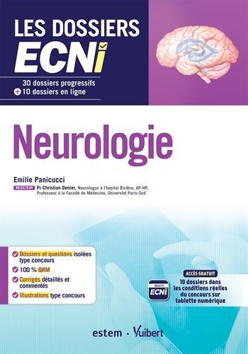 Neurologie - 30 dossiers progressifs et 10 dossiers en ligne - Les dossiers ECNi