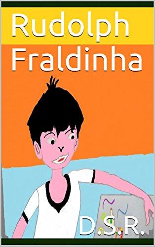 Rudolph Fraldinha por D.S.R.