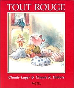 """Afficher """"Tout rouge"""""""