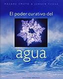 El poder curativo del agua (LIBROS SINGULARES)