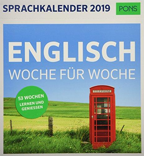 PONS Sprachkalender 2019 Englisch Woche für Woche: 53 Wochen Lernen und Geniessen