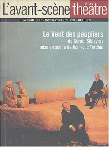 L'Avant-Scène théâtre n° 1128 : Le vent des peupliers