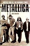 Justice for All, Die Wahrheit über Metallica