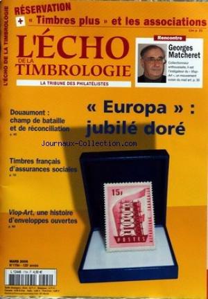 ECHO DE LA TIMBROLOGIE (L') [No 1794] du 01/03/2006 - TIMBRES PLUS ET LES ASSOCIATIONS - G. MATCHERET - EUROPA - JUBILE DORE - DOUAUMONT - CHAMPT DE BATAILLE ET DE RECONCILIATION - TIMBRES FRANCAIS D'ASSURANCE SOCIALES - VLOP-ART. par Collectif