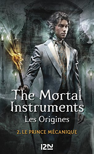 The Mortal Instruments, Les origines - t...