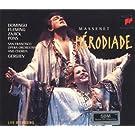 Massenet - Hérodiade / Domingo, Fleming, Zajick, Pons, San Francisco Opera, Gergiev