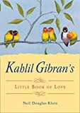 Best Poetry Gifts Love Poetries - Kahlil Gibran's Little Book of Love Review