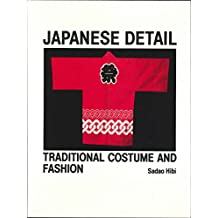 Japanese Detail: Traditional Costume and Fashion