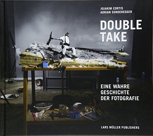 Double Take: Eine wahre Geschichte der Fotografie