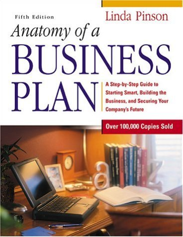 Anatomy of a Business Plan by Linda Pinson (2001-08-30) par Linda Pinson