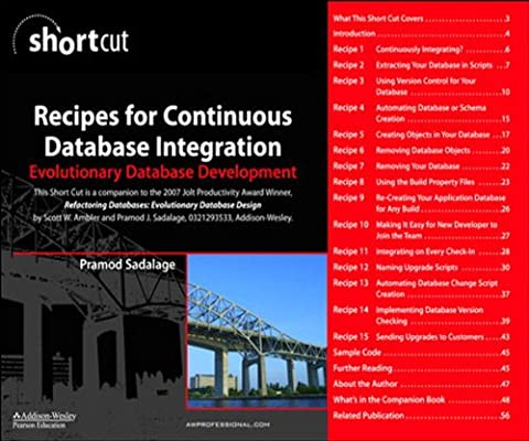 Recipes for Continuous Database Integration: Evolutionary Database Development (Digital Short