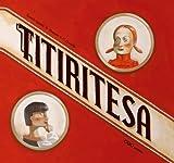 Titiritesa (colección O)