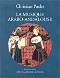 musique arabo-andalouse (La) : exemples musicaux, documents d'archives |